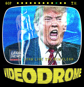 GOP T.V. / FOX NEWS Videodrome / Long Live the New Flesh