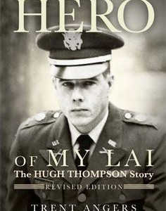 Hugh Thompson,  An American Hero