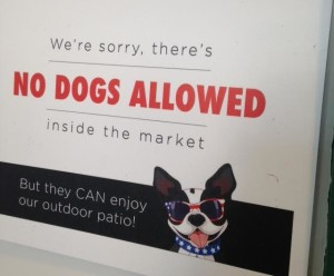 """No Dogs Allowed"" sign"