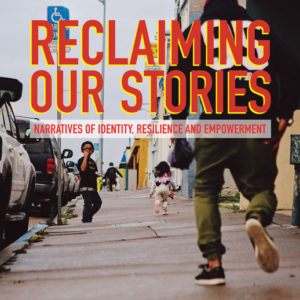 Book Release: Reclaiming Our Stories: Narratives of Identity, Resilience and Empowerment