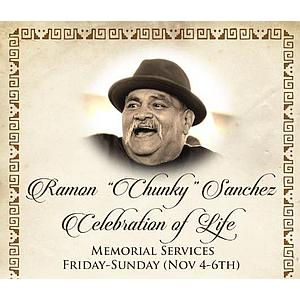 Remembering Ramon 'Chunky' Sanchez: Memorial Services, Corrido to Nuestro Héroe