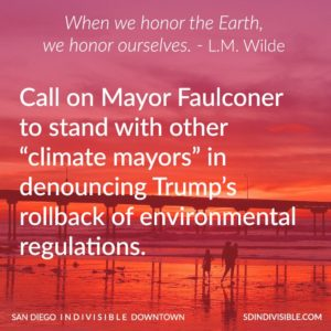 Memo to Mayor Faulconer: This Is No Time for Fickle Leadership on Climate Change