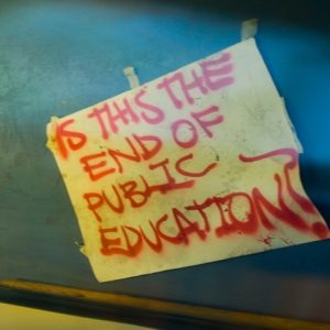 Are We Witnessing the End of Public Education as We Know It? — Part One
